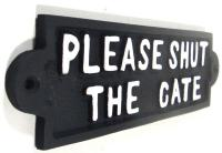 Cast Iron Sign - Please Shut The Gate