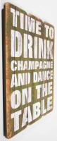 Wooden Wall Art - Champagne Sign Green