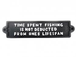 Cast Iron Sign - Time Spent Fishing