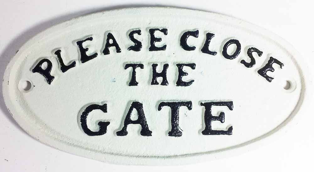 Cast Iron Sign - Please Close The Gate (White)