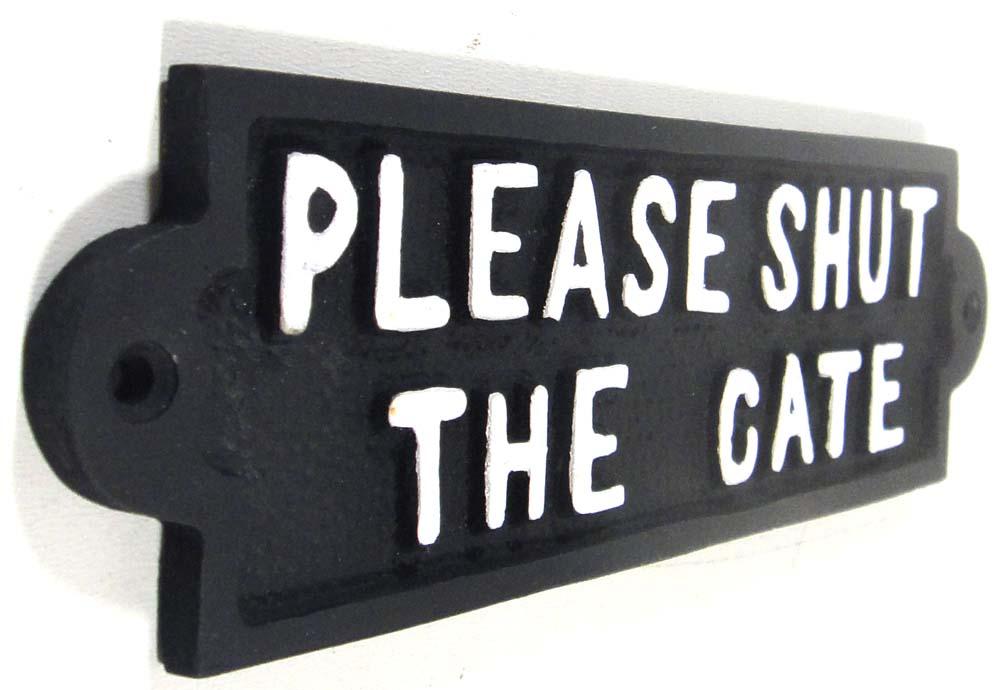 Cast Iron Sign Please Shut The Gate