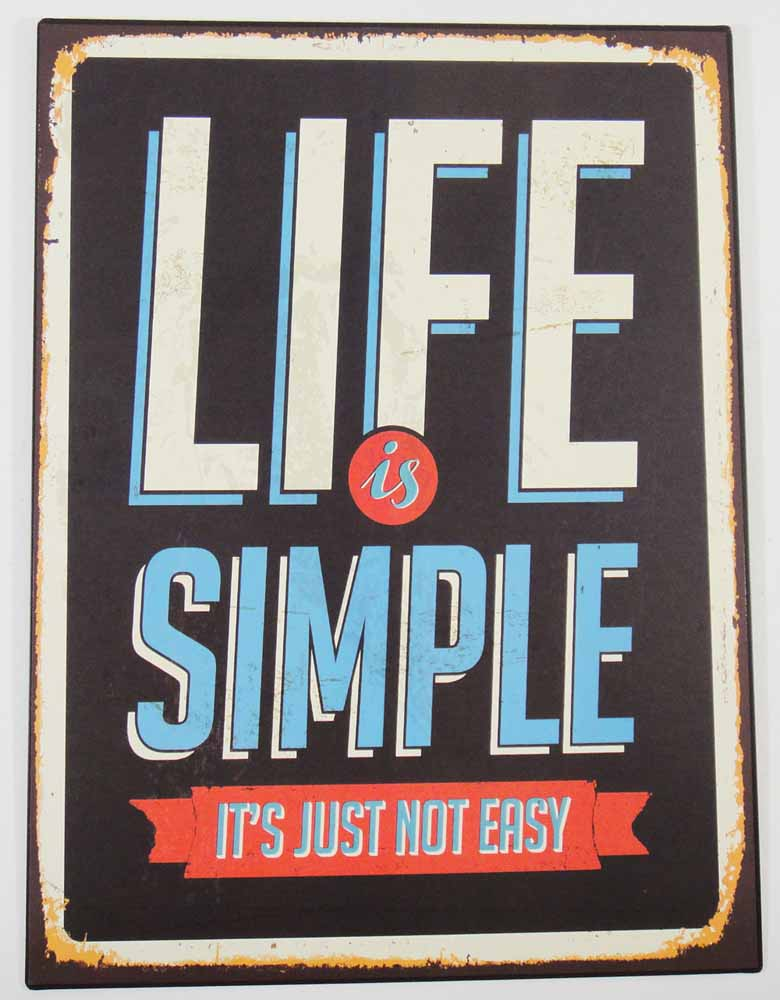 Metal Wall Art - Life Is Simple Sign