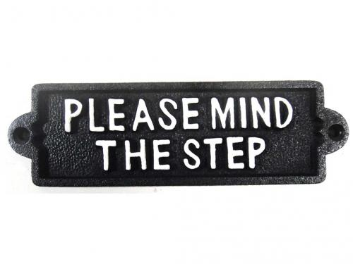 Cast Iron Sign - Please Mind The Step